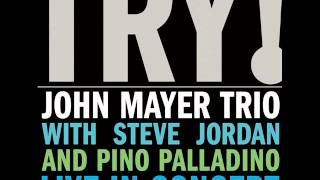 John Mayer Trio - Gravity