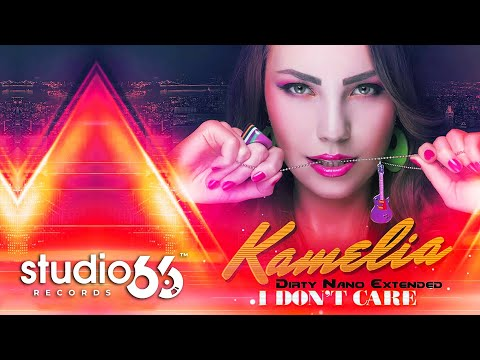 Sonerie telefon » Kamelia – I Don't Care (Dirty Nano Extended)
