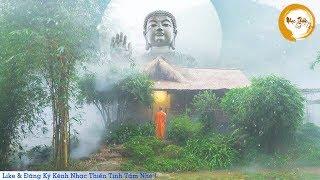 Nhạc Thiền Tịnh Tâm - Xóa Tan Muộn Phiền ưu tư trong cuộc sống - Relaxing meditation
