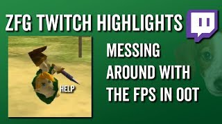 Messing Around with the Fps in OoT - ZFG Twitch Highlights