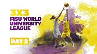 Day 2 Pool 3x3 FISU World University League UniHoops