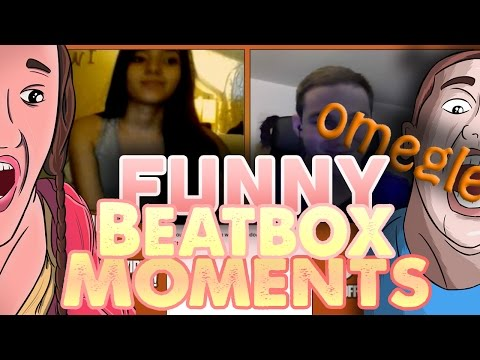 What's Up Girl?! - Beatbox Funny Moments (funny Omegle Reactions) video