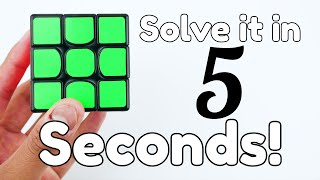How to Solve a Rubik's Cube in 5 Seconds! (EASY)