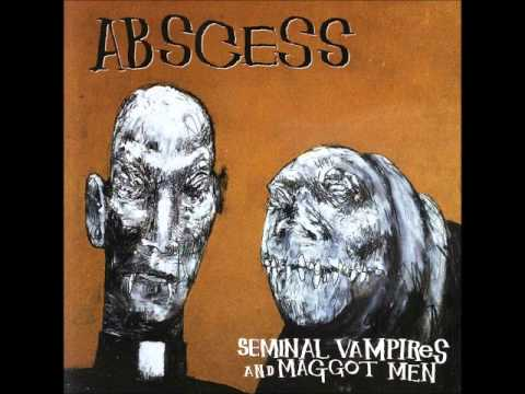 Abscess - The Scent Of Shit