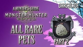 All Rare Pet Locations : Monster Hunter World : Part 2