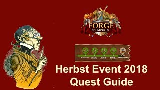 FoETipps: Herbst Event 2018 (12.9.-3.10.) Quest Guide in Forge of Empires (deutsch)