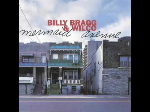 Billy Bragg - I Guess I Planted