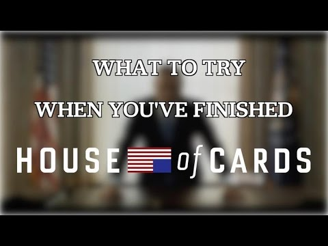 What To Watch When You've Finished 'house Of Cards' video