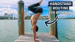 Daily Handstand Routine for Beginners (Follow Along)