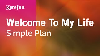 download lagu Karaoke Welcome To My Life - Simple Plan * gratis