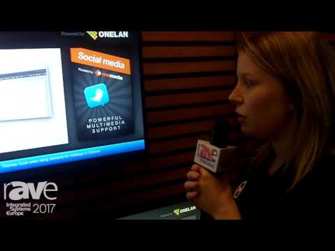 ISE 2017: ONELAN Talks About Digital Signage Player