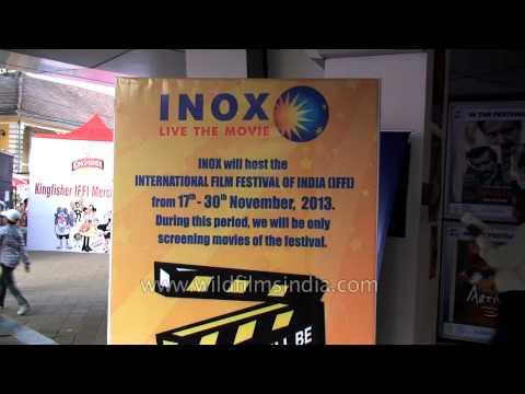 Goa International Film Festival Of India : Inox