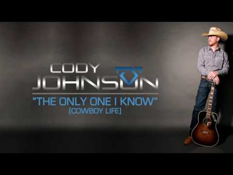 Download Cody Johnson  The Only One I Know Cowboy Life Official Audio