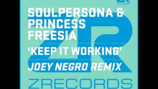 Soulpersona ft. Princess Freesia - Keep It Working (Joey Negro Disco Blend)