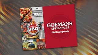 Goemans Appliances 2017 Barbecue Buying Guide