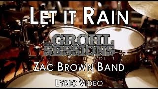 Watch Zac Brown Band Let It Rain video
