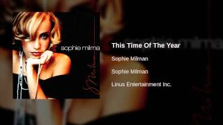 Watch Sophie Milman This Time Of The Year video