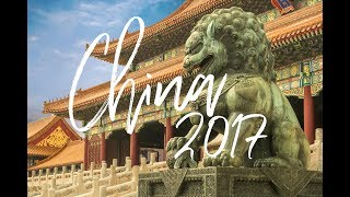 CHINA 2017 ~ A TRAVEL FILM ~ by RickyKay Cinematic HD