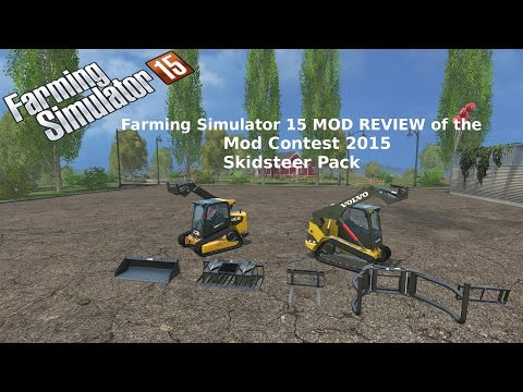Farming Simulator 15 MOD REVIEW of the Mod Contest 2015 Skidsteer Pack