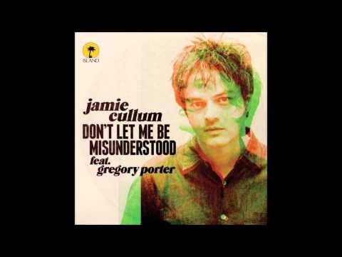 """Don't Let Me Be Misunderstood"" by Jamie Cullum (featuring Gregory Porter)"