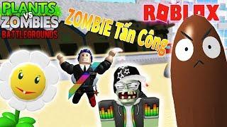 Roblox - KHI MÌNH TRỞ THÀNH ZOMBIE TIÊU DIỆT HOA QUẢ NỔI GIẬN - Plants vs Zombies: Battlegrounds