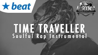 Inspiring x Soulful New School Rap Beat Instrumental 2017 - TIME TRAVELLER - Free DL