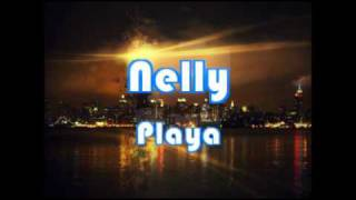 Watch Nelly Playa video