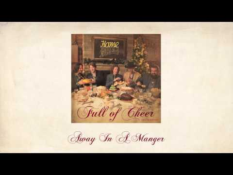 Away In a Manger - Home Free