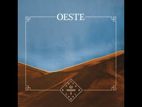 Costa Canal - Oeste [Full Album] 2017 thumbnail