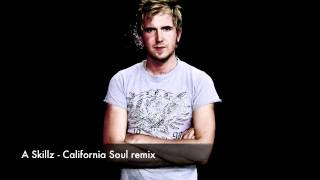 A Skillz - California Soul remix (FULL version)