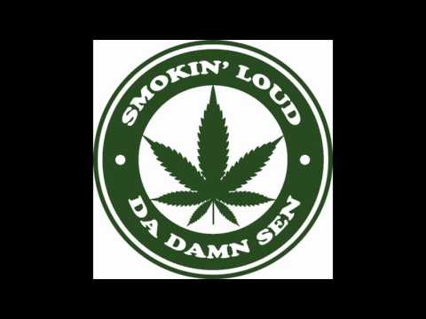 Smokin' Loud - SEN