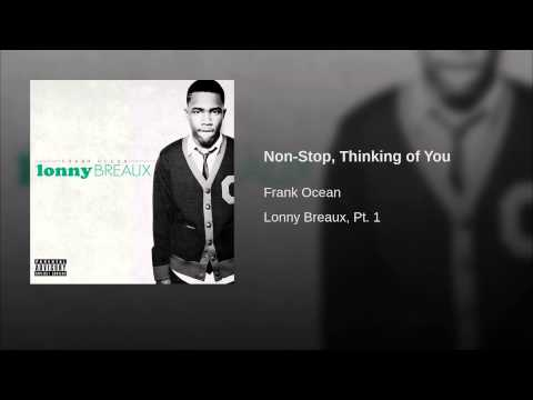 Non-stop, Thinking Of You video