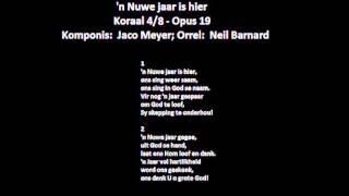 'n Nuwe jaar is hier (Jaco Meyer) - Orrel: Neil Barnard