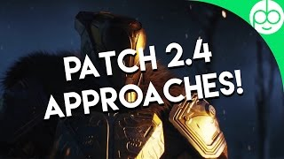 Destiny: Patch 2.4 Approaches! What to expect tomorrow!