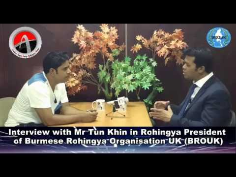 Interview with Mr Tun Khin in Rohingya President of Burmese Rohingya Organisation UK (BROUK)