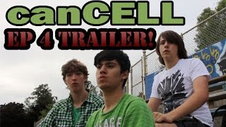 canCELL ep 4 trailer