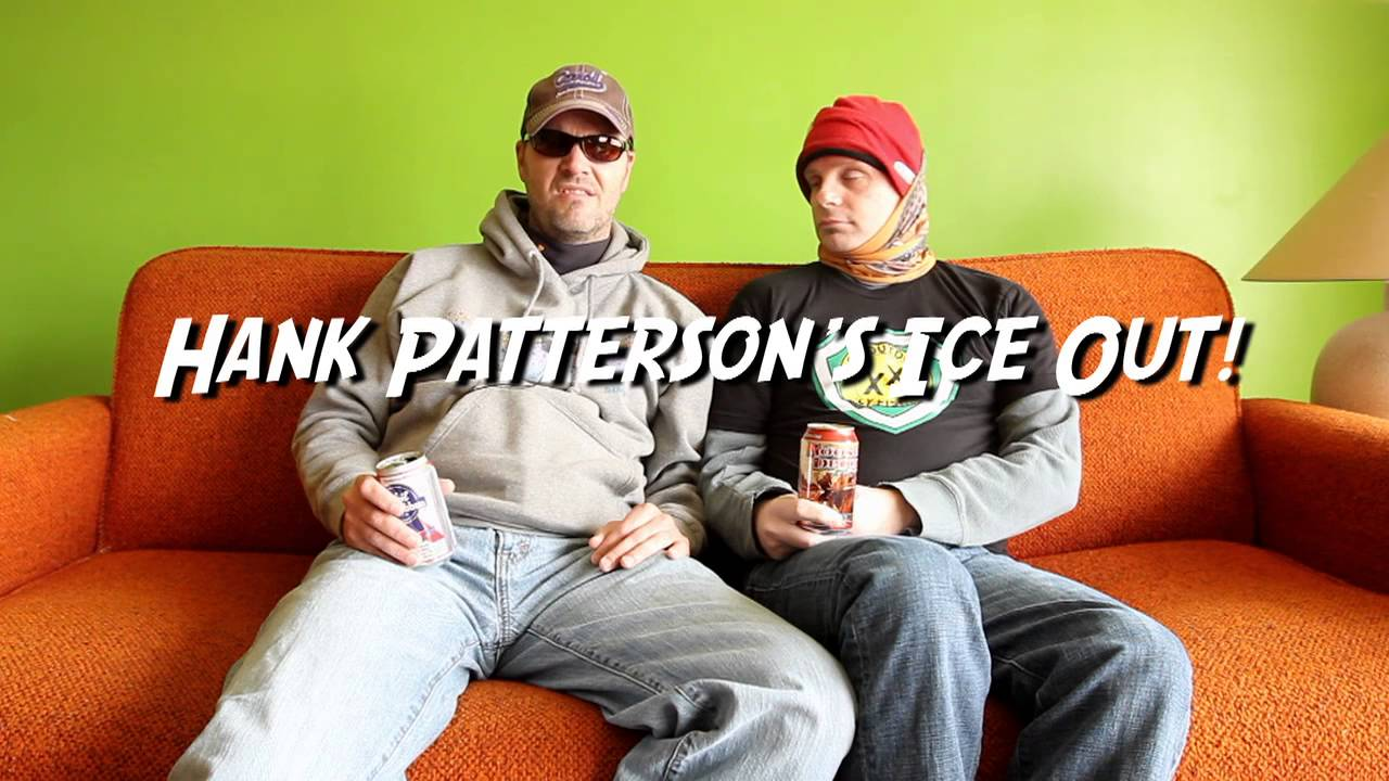 Hank Patterson Hank Patterson Ice Out