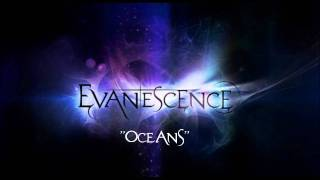 Watch Evanescence Oceans video