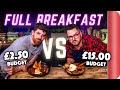 FULL BREAKFAST BUDGET BATTLE | CHEF (£2.50 Budget) vs NORMAL (£15 Budget)