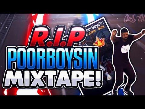 RIP POORBOYSIN | 15K HYPE MIXTAPE | NBA2K17 MYPARK | NBA2K17 #1 TOP REP