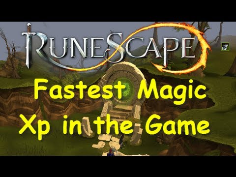 Runescape Guide: 500K+ Magic Xp/Hr