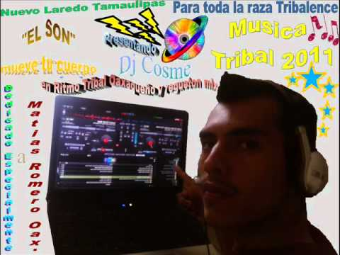 Dj Cosme – Mueve Tu Cuerpo (Son Regional) – Musica Tribal Oaxaqueño 2011