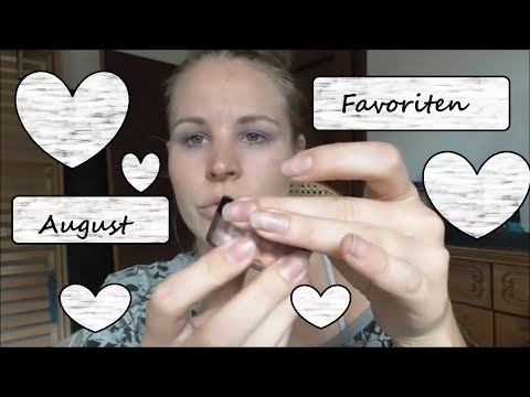 August Beauty, Kosmetik, Putz und Kanal Favoriten Top Produkte und auch ein Flop Produkt :-)