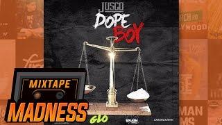 Jusco - Dope Boy   @MixtapeMadness