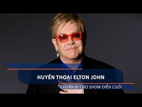 Huyền thoại Elton John chuẩn bị cho show diễn cuối | VTC1