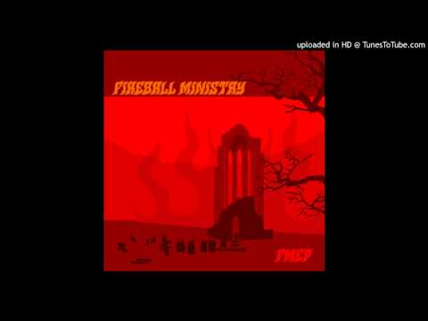 Fireball Ministry - Death Dealer