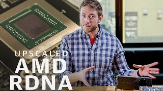 What's new with AMD's RDNA graphics? | Upscaled