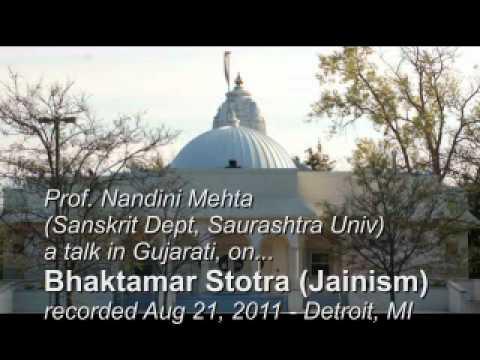 Bhaktamar Stotra (Jainism) - Gujarati talk by Prof. Nandini...