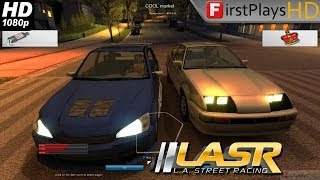 L.A. Street Racing - PC Gameplay 1080p