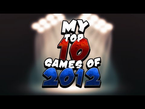 My Top 10 Games of 2012
